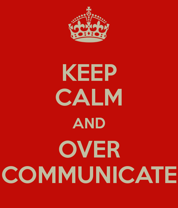 Keep calm and over communicate, Single Source Recruitment, Gloucestershire Recruitment, Tewkesbury Recruitment