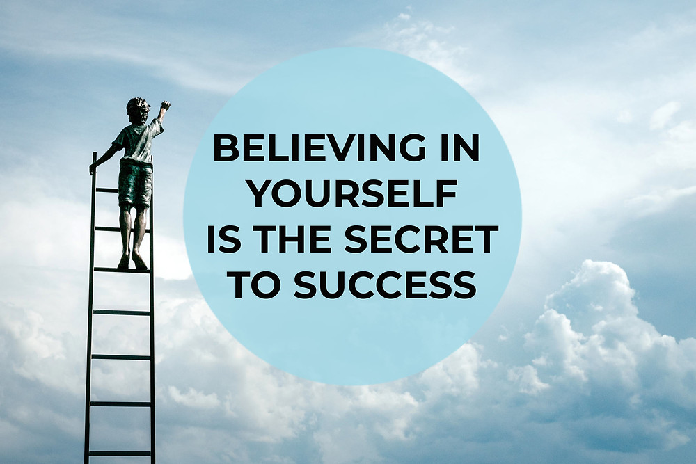 Believing in yourself is the secret to success, Single Source Recruitment, Gloucestershire Recruitment, Tewkesbury Recruitment