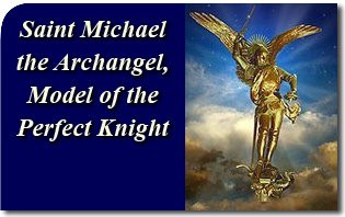 Saint Michael the Archangel, Model of the Perfect Knight