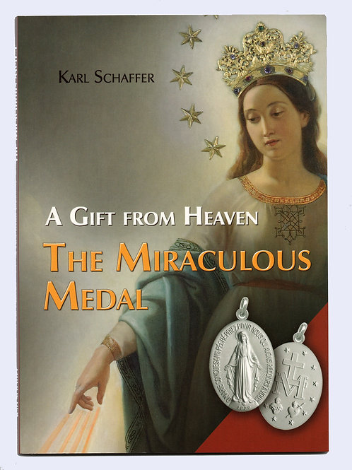 A Gift from Heaven, The Miraculous Medal