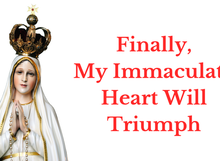 Devotion to the Immaculate Heart is Crucial