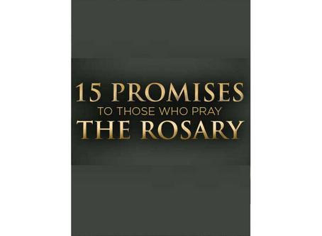 15 Promises to Those Who Pray the Rosary