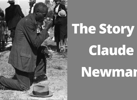 A Medal, a Vision, a Conversion – The Story of Claude Newman