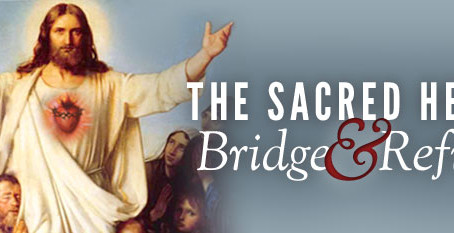 The Sacred Heart – Bridge & Refuge