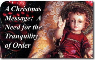 A 2015 Christmas Message: A Need for the Tranquility of Order