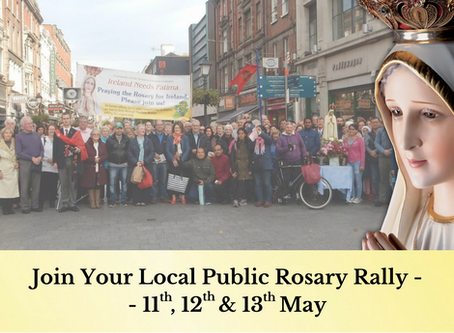 News Release:  85 Rosary Rallies to Stop Abortion in Ireland
