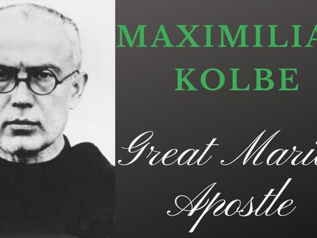 St. Maximillian Kolbe: A Great Marian Apostle