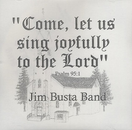Come, let us Sing Joyfully to the Lord CD