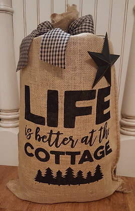 """Life is Better at the Cottage"""