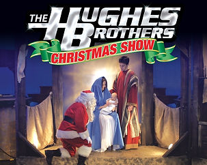 hugehes brothers christmas show.jpg