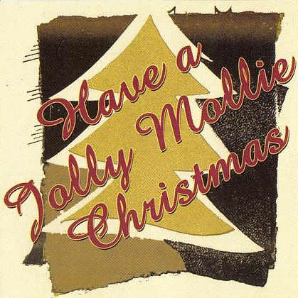 Have a Jolly Mollie Christmas CD