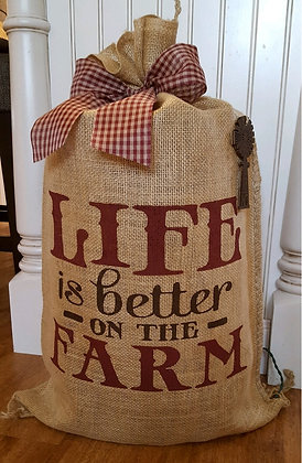 """""""Life is Better on the Farm"""""""