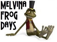 Melvina Frog Days