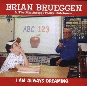 I Am Always Dreaming