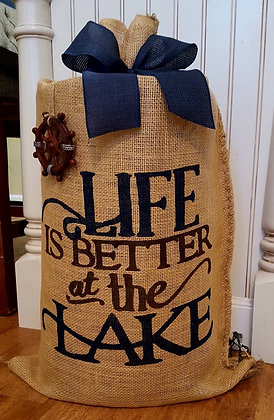 """""""Life is Better at the Lake"""""""