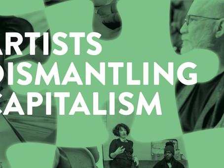 Artists Dismantling Capitalism 2021