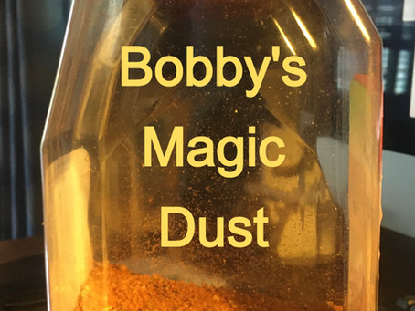 """How To Make: """"Bobby's Magic Dust"""""""