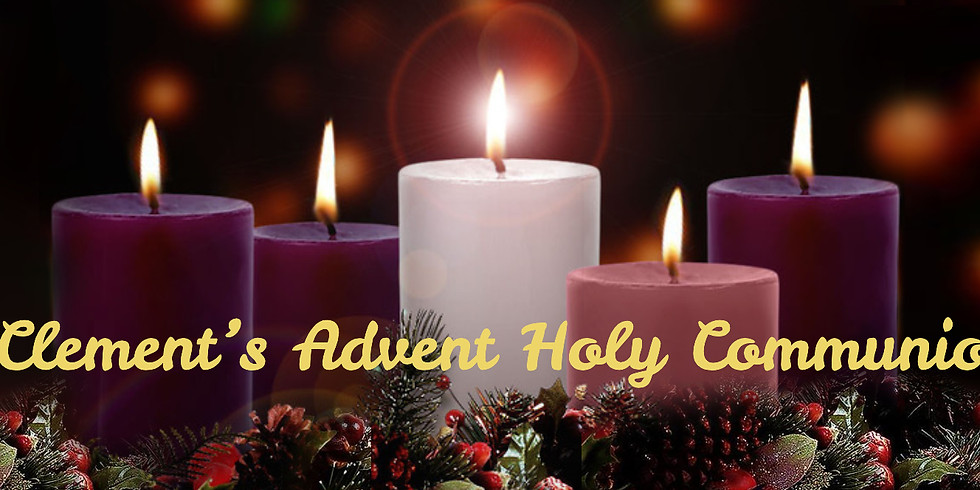 St Clement's Advent Holy Communion