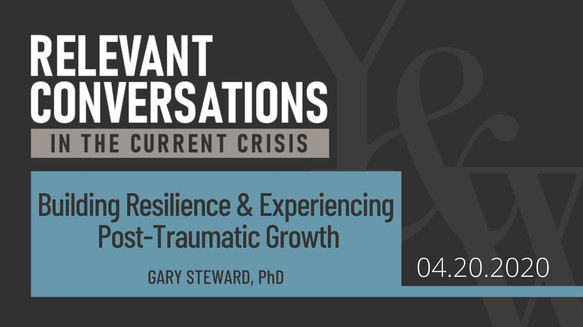 Building Resilience & Experiencing Post-Traumatic Growth