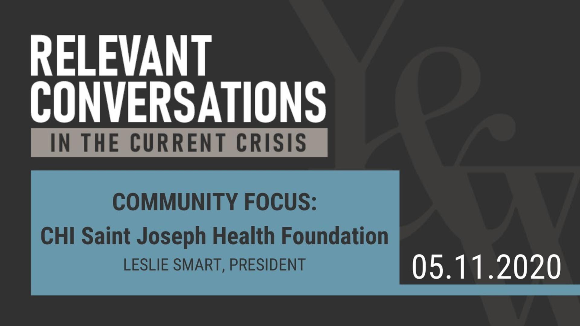 Community Focus:  CHI Saint Joseph Health Foundation