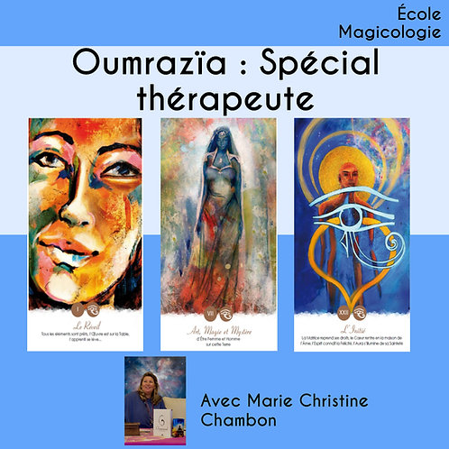 Oumrazaï : Le Thérapeute comme posture intérieure