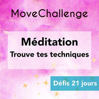 MoveChallenge 21 jours - Méditation