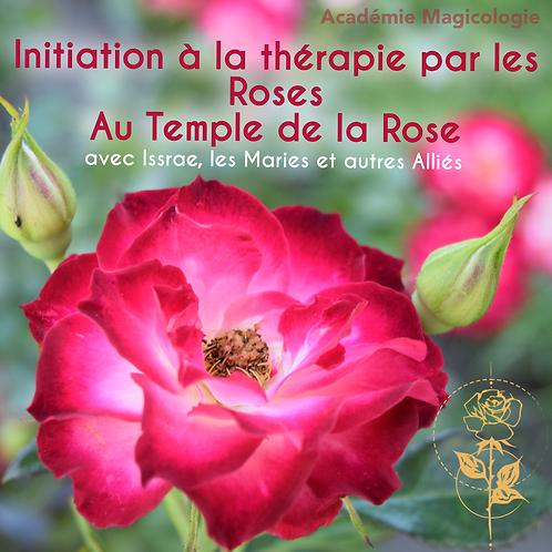 Initiation à la Thérapie par les Roses au Temple des Roses