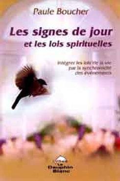 Les signes de jour et les lois spirituelles