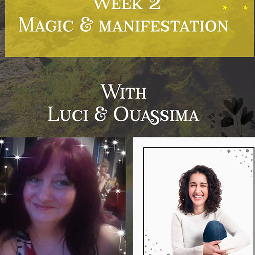 Workshop : Magic & Manifestation