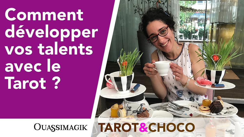 Comment développer vos talents avec le Tarot ?