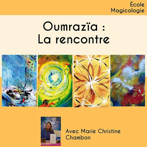 """Oumrazaï """"la Rencontre"""" : OFFRE COMPLÉTE"""