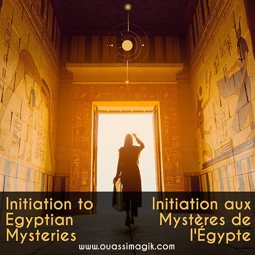 Initiation aux Mystères de l'Égypte - Egyptian Mysteries - The journey