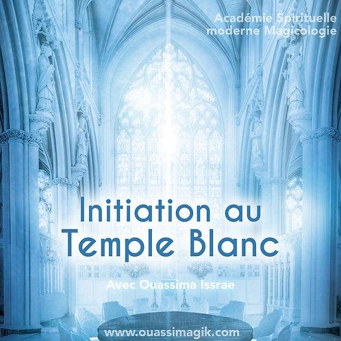Initiation au Temple Blanc et au chemin de la Vérité