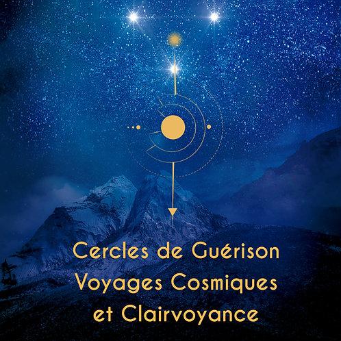 Cercles de Guérison, Voyages Cosmiques et Clairvoyance