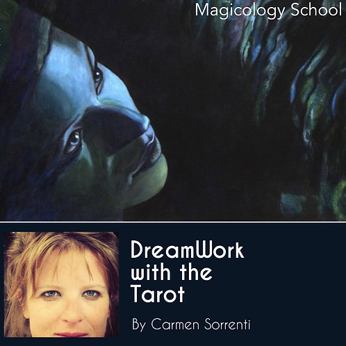 DreamWork with the TAROT by Carmen Sorrenti