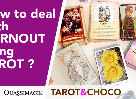 How to deal with BURNOUT using Tarot ?