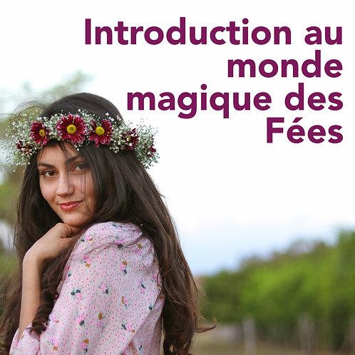 Introduction au monde magique des Fées