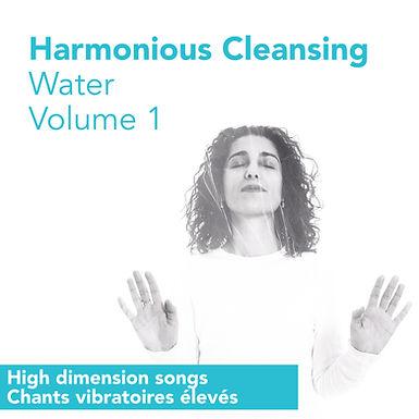Chants vibratoires 1 - Harmonious Cleansing Water FR/ENG