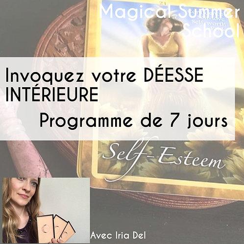 Programme de 7 jours «Invoquez votre Déesse Intérieure»