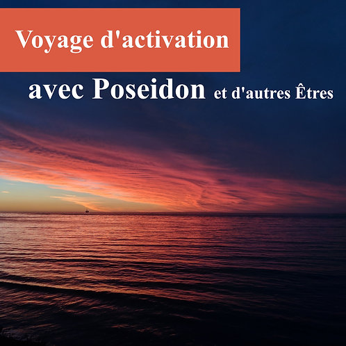 Voyage d'activation avec Poseidon