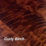 Curly Birch wood option