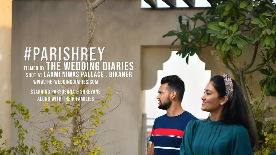 The Wedding Diaries presents Shreyans + Paryushna short teaser 2020