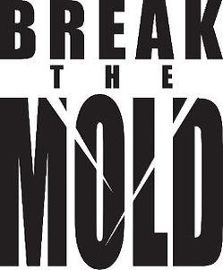 motivational_words_break_the_mold_dry_er
