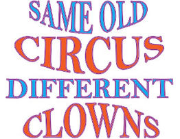 same_old_circus_different_clowns_trucker