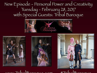 Episode 16 - Personal Power and Creativity w/ Tribal Baroque