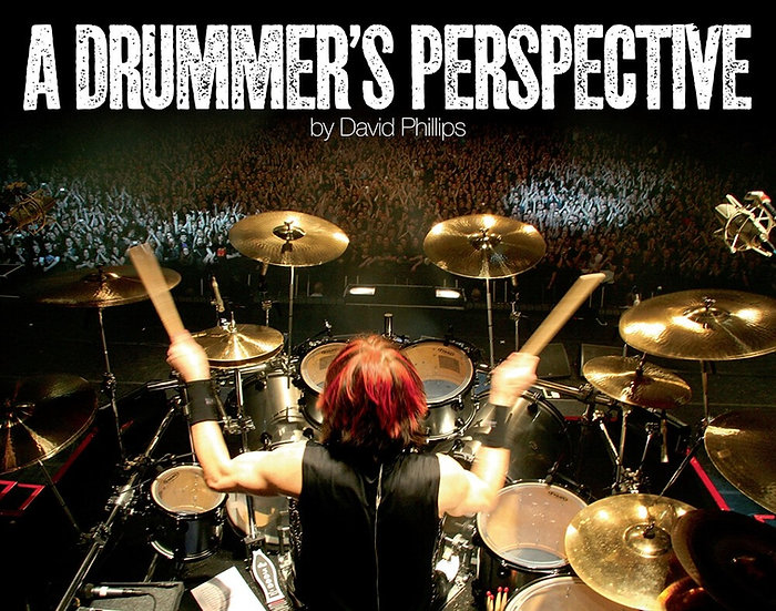 A Drummer's Perspective Hardcover Book