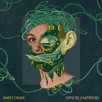SweetCrude_OfficielArtificiel_Final.jpg