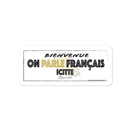 """""""On Parle Français Icitte"""" - Sitckers"""