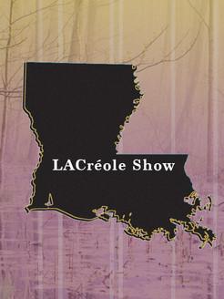 LACréole Show