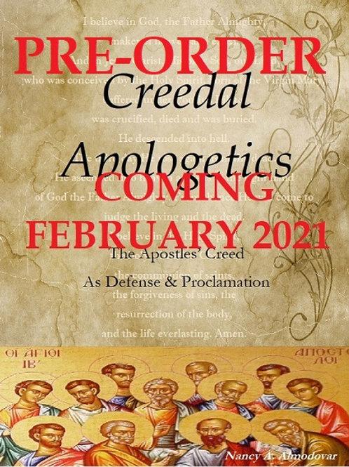 PRE-ORDER Creedal Apologetics